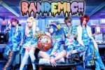BANDEMIC!! - MV spot Gigasama!!~manatsu no oreshiki mahoujin and new look
